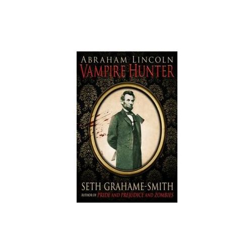 Abraham Lincoln Vampire Hunter (9781849014779)