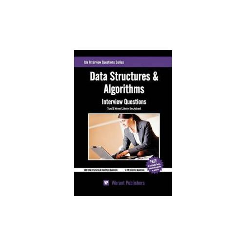 Data Structures & Algorithms Interview Questions You'll Most Likely Be Asked (9781456569716)