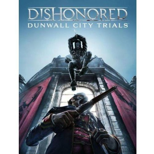 Dishonored Dunwall City Trials (PC)
