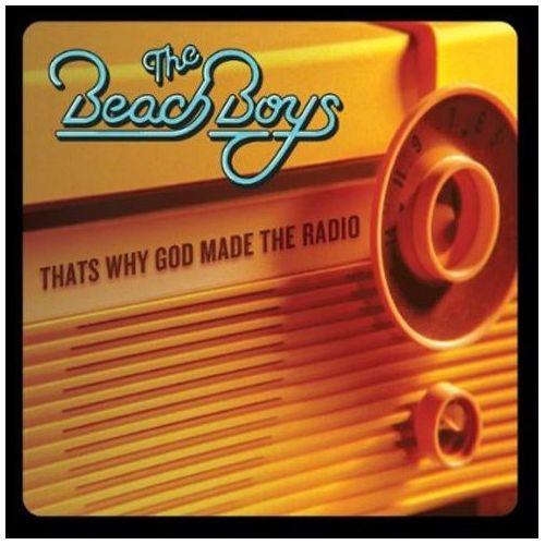 THE BEACH BOYS - THAT`S WHY GOD MADE THE RADIO (7 INCH SINGLE) (Vinyl Singiel) (5099946498977)