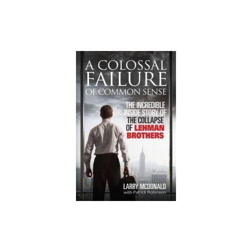 Colossal Failure of Common Sense