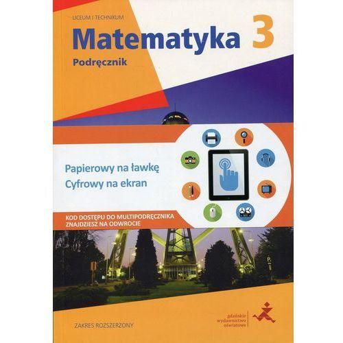 Matematyka LO KL 3. Podręcznik. Zakres rozszerzony - Wysyłka od 3,99 - porównuj ceny z wysyłką (336 str.)