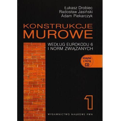Konstrukcje murowe według Eurokodu 6 i norm związanych. Tom 1 + CD (9788301172930)