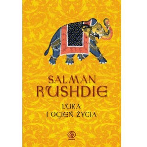 LUKA I OGIEŃ ŻYCIA Salman Rushdie (9788375105094)