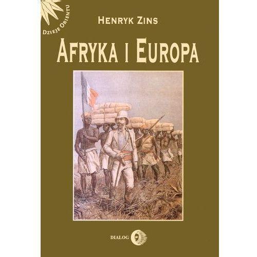 Afryka i Europa. Od piramid egipskich do Polaków w Afryce Wschodniej, Henryk Zins