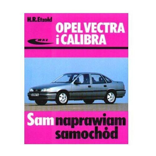 Opel Vectra i Calibra. Sam naprawiam samochód Hans-Rudiger Etzold (347 str.)