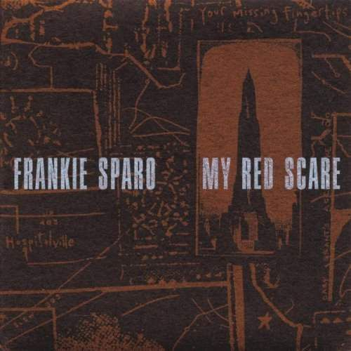 Frankie Sparo - My Red Scare (0666561001315)