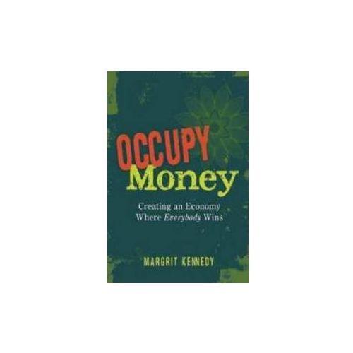 OKAZJA - Occupy Money Creating an Economy Where Everybody Wins, pozycja wydawnicza