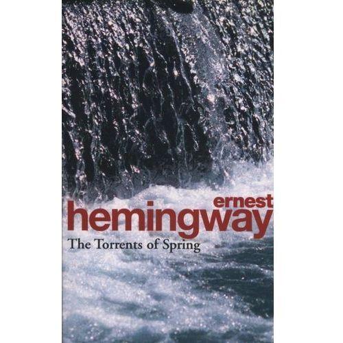 Torrents of Spring, Hemingway, Ernest