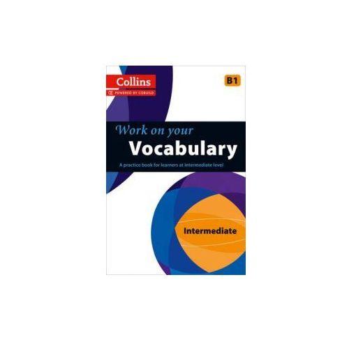 Collins Work on Your Vocabulary - Intermediate (B1)
