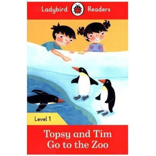 Topsy And Tim: Go To The Zoo - Ladybird Readers Level 1, Penguin