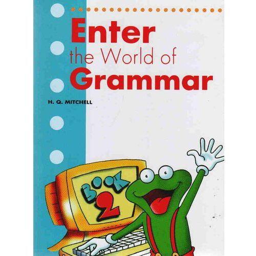 Enter the World of Grammar 2 Student's Book - H.Q. Mitchell (152 str.)