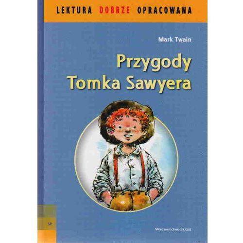 Przygody Tomka Sawyera, Twain Mark