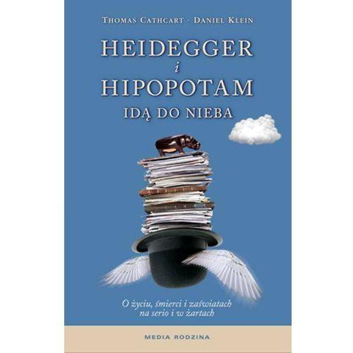 Heidegger i hipopotam idą do nieba (256 str.)