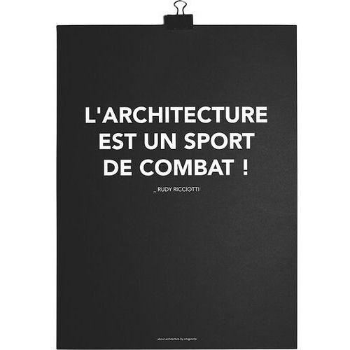 Plakat L'Architecture est un Sport de Combat, AFFRRN01