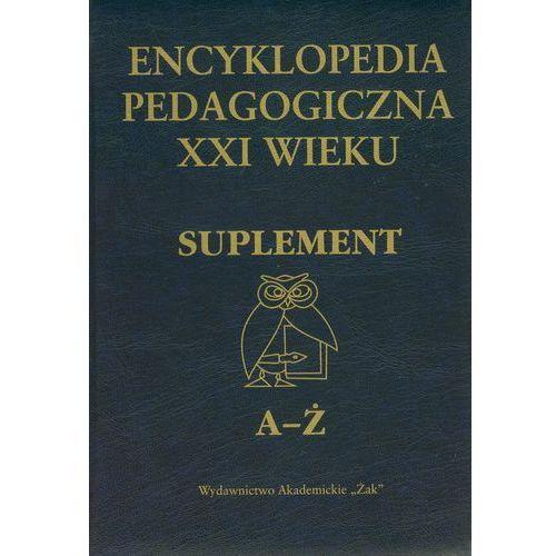 Encyklopedia pedagogiczna suplement A-Ż, praca zbiorowa