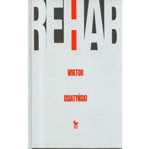 Rehab, Osiatyński Wiktor