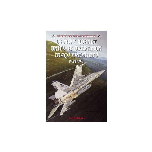 US Navy Hornet Units of Operation Iraqi Freedom (9781841768854)