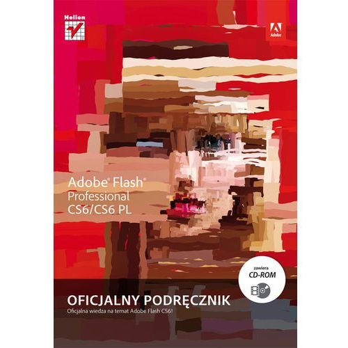 Adobe Flash Professional CS6/CS6 PL. Oficjalny podręcznik, książka z kategorii Informatyka