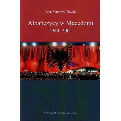 Albańczycy w Macedonii 1944-2001 (2014)