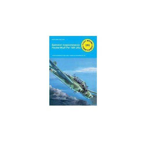 Samolot rozpoznawczy Focke-Wulf Fw 189 Uhu - Bartłomiej Belcarz, Bartłomiej Belcarz