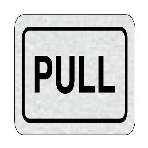 PULL z kategorii Znaki informacyjne i ostrzegawcze