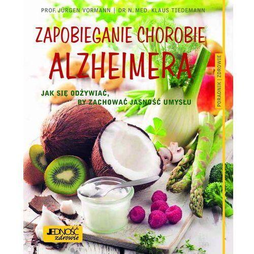 Zapobieganie chorobie alzheimera jak się odżywiać by zachować jasność umysłu poradnik zdrowie, Jedność