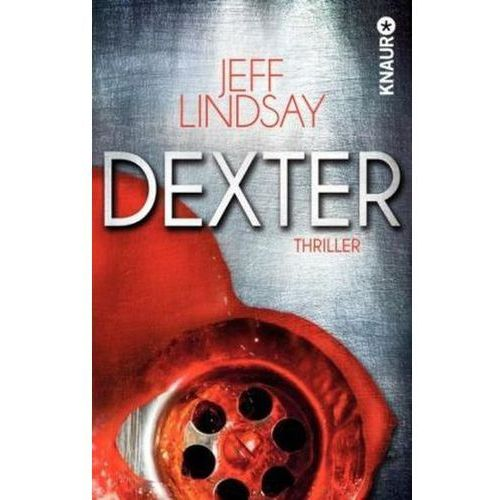 Jeff Lindsay, Frauke Czwikla - Dexter (9783426510636)