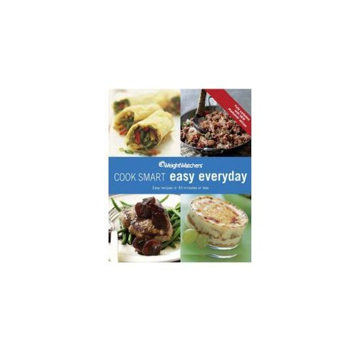Weight Watchers Cook Smart Easy Everyday (9780857201751)