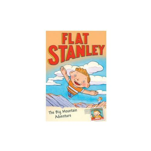 Jeff Brown's Flat Stanley: Big Mountain Adventure