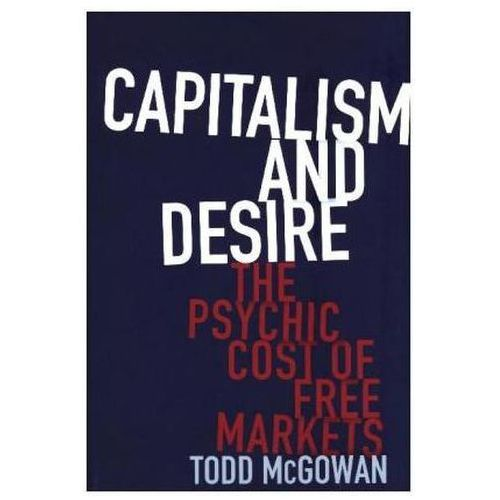 Capitalism and Desire (9780231178723)