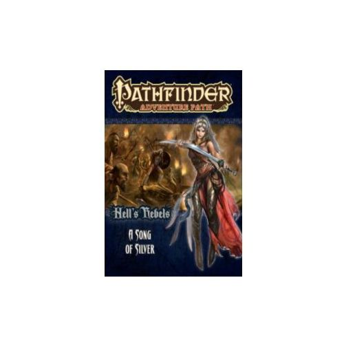 Pathfinder Adventure Path: Hell's Rebels 4 of 6-A Song of Silver