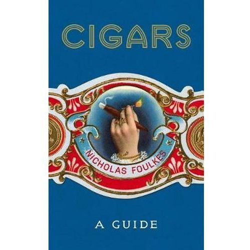 History Of The Cigar, Foulkes, Nicholas
