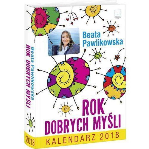 Kalendarz 2018 Rok Dobrych Myśli (5904730596824)