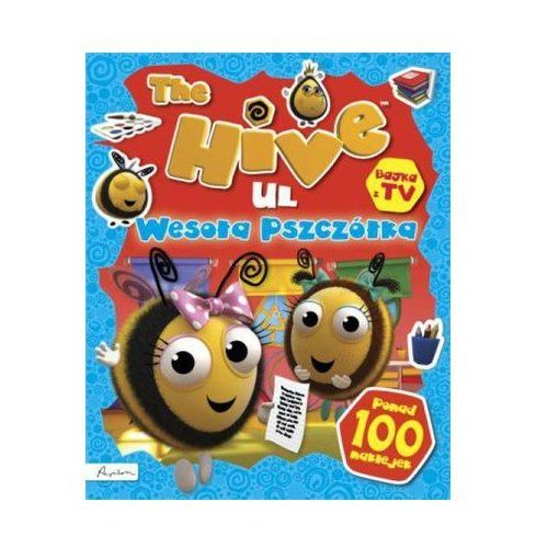 Praca zbiorowa The hive ul wesoła pszczółka książka z naklejkami i nie tylko (9788327115621)