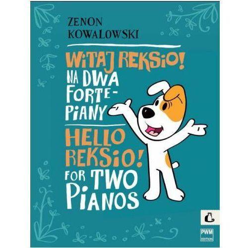 kowalowski zenon - witaj reksio! na 2 fortepiany marki Pwm