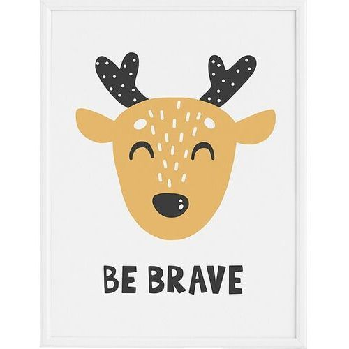 Plakat Be Brave 21 x 30 cm (5902898542004)