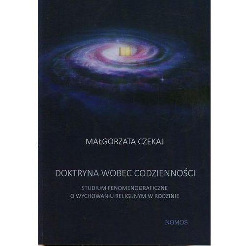 Doktryna wobec codzienności - Małgorzata Czekaj (220 str.)