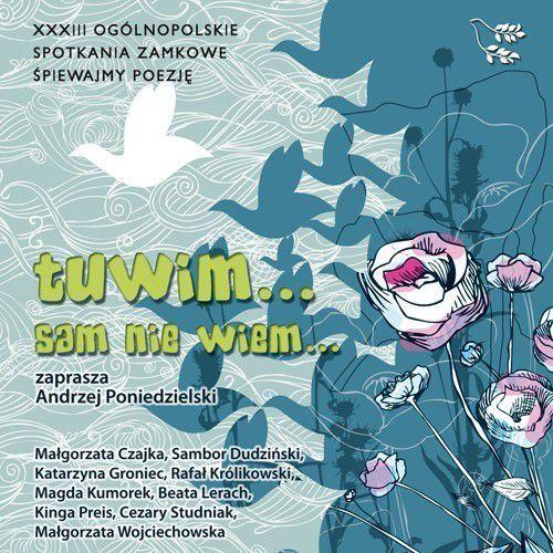 Różni Wykonawcy - Tuwim... Sam nie wiem..., CDMTJ10904