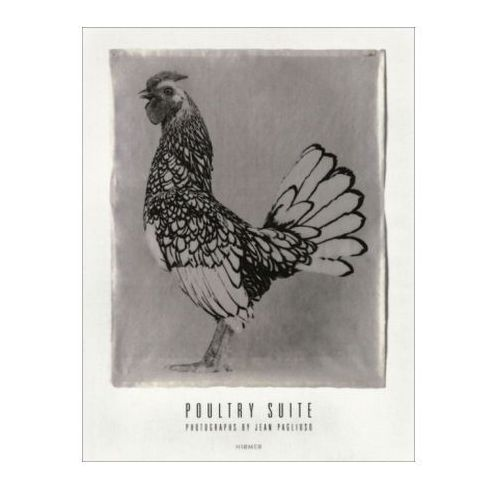 Jean Pagliuso: The Poultry Suite (9783777423791)