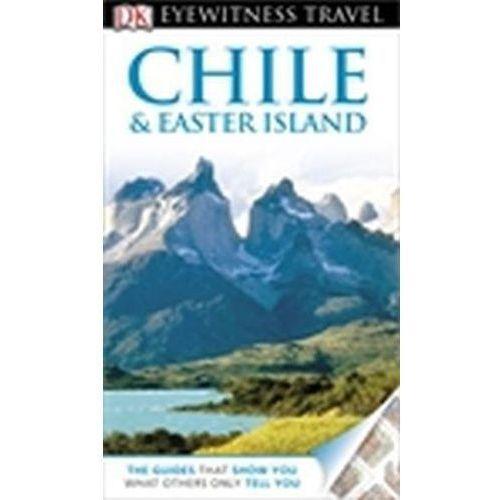 Chile i Wyspy Wielkanocne Dorling Kinderslay Chile & Easter Island (2013)