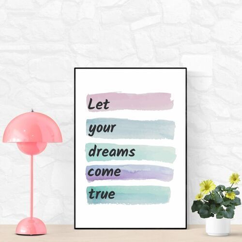 Wally - piękno dekoracji Plakat let your dreams come true 045