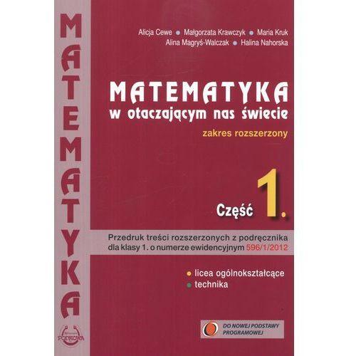 Matematyka w otaczającym nas świecie. Liceum i technikum, część 1. Zakres rozszerzony (9788388299544)