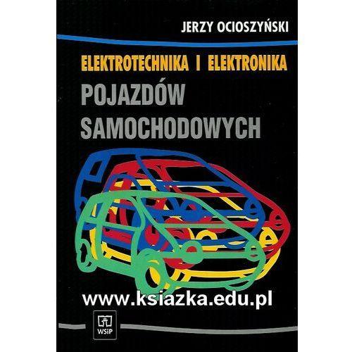 Elektrotechnika i elektronika pojazdów samochodowych podręcznik (9788302081415)