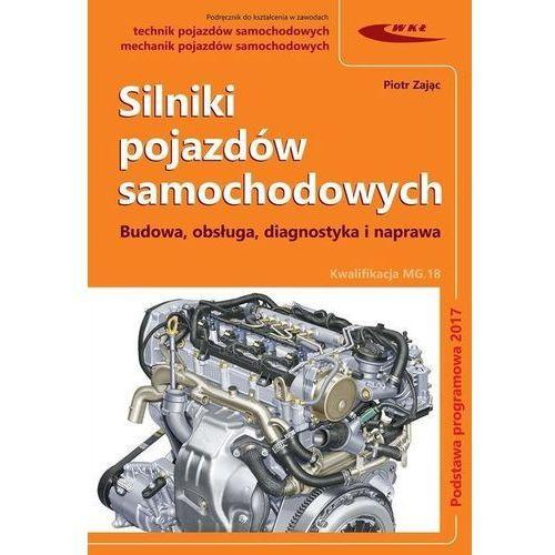 Silniki pojazdów samochodowych. - Piotr Zając (2018)