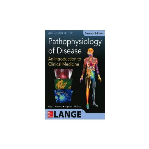 Pathophysiology of Disease: An Introduction to Clinical Medicine 7/E (Int'l Ed)