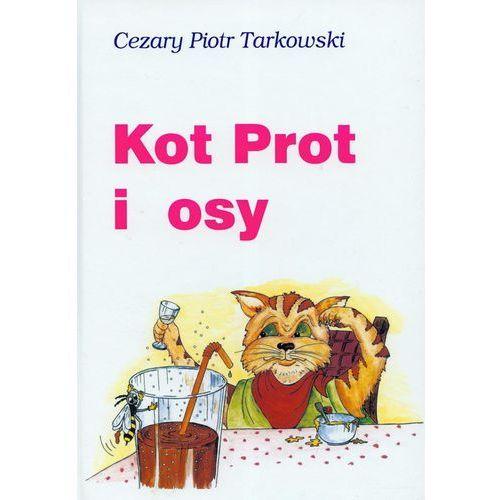 Kot Prot i osy, Cezary Piotr Tarkowski