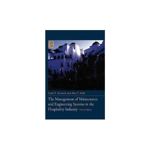 Management of Maintenance and Engineering Systems in the Hospitality Industry (9780471141051)