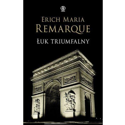 Erich Maria Remarque. Łuk triumfalny., książka w oprawie twardej