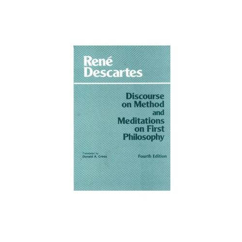 Discourse on Method and Meditations on First Philosophy (9780872204201)